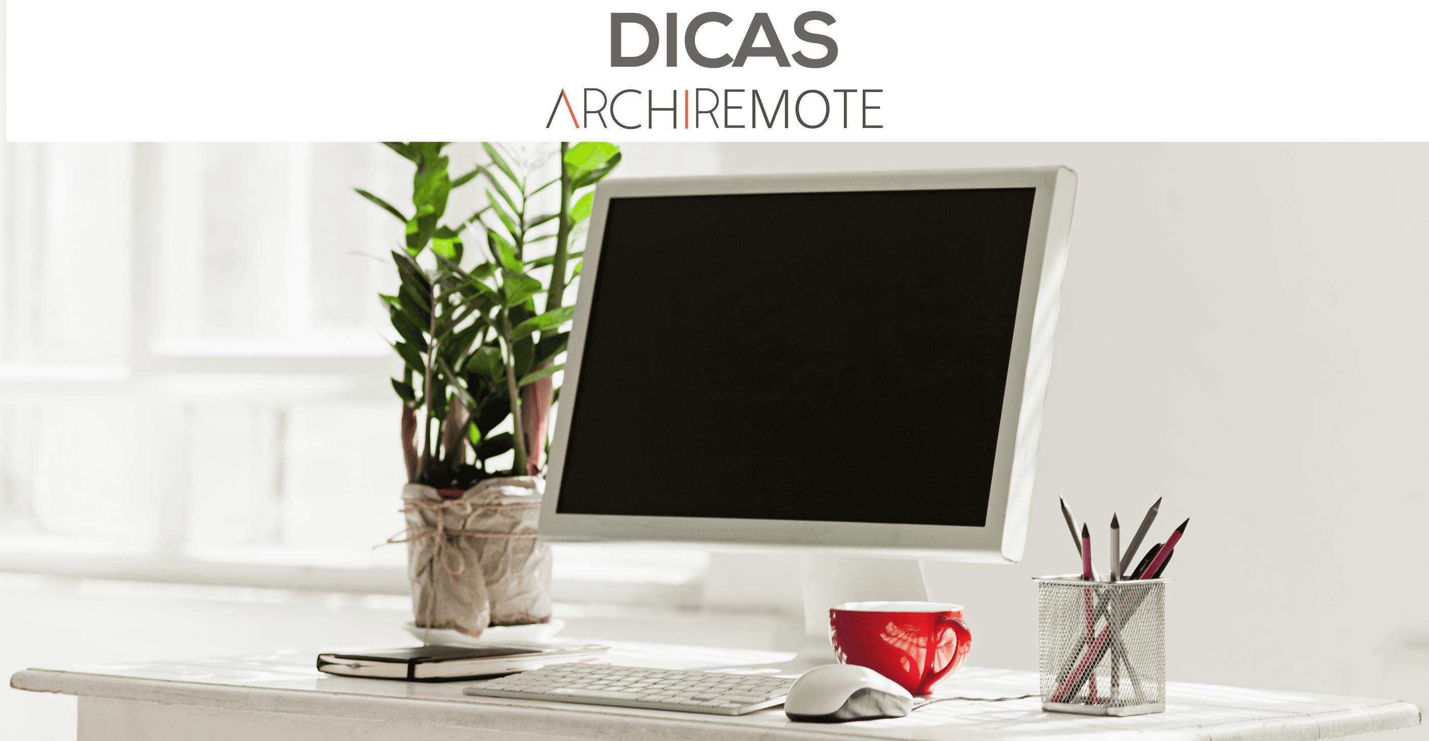 Dicas Archiremote